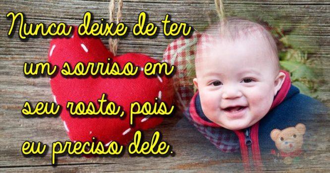 Nunca deixe de ter um sorriso em seu rosto