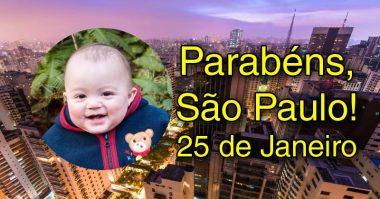 Parabéns, São Paulo, 25 de Janeiro