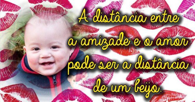 A distância entre a amizade e o amor pode ser um beijo