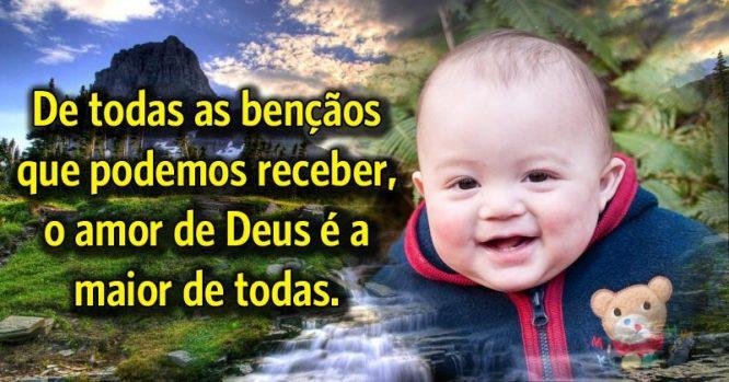 O amor de Deus é a maior benção de todas