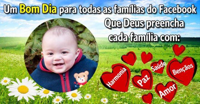 Que Deus preencha cada família com harmonia, paz e bençãos
