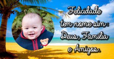 Deus, família e amigos são os nomes da felicidade