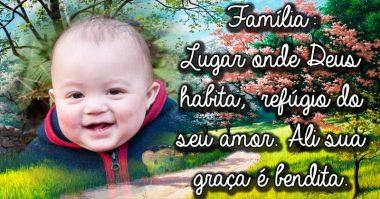 Família é o lugar onde Deus habita