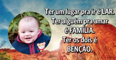 Ter um lar e uma família é uma benção