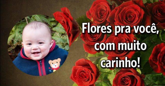 Flores com muito carinho pra você