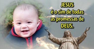 É o sim de todas as promessas de Deus