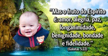 Fruto do Espírito é amor, alegria, paz e bondade