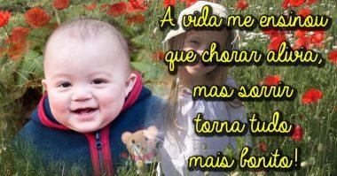 Chorar alivia, mas sorrir torna tudo mais bonito